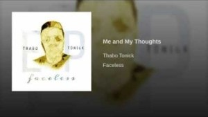 Thabo Tonick - Me and My Thoughts (Original Mix)